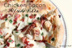 Chicken Bacon Alfredo Pizza from sixsistersstuff.com.  So delicious, you'll think it came from a gourmet restaurant! #recipes #pizza