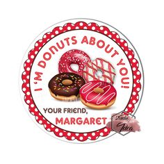 """Valentine's day Custom Printable Tags- 2.5"""" Tags-Happy Valentine's Day- Donuts theme- Personalized 2.5 inches Tags- Stickers DIY Favor Tags-Sweet Valentine's tag Valentine Theme, Happy Valentines Day, Valentine's Day Printables, Printable Tags, Diy Stickers, Sticker Paper, Favor Tags, Donuts, Sweet"""