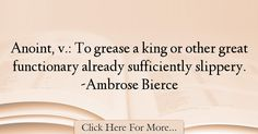 Ambrose Bierce Quotes About Great - 31298