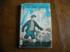 Ghost in the Castle by William MacKellar (1960) - for sale at Wenzel Thrifty Nickel ecrater store