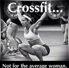 CrossFit....don't be average.