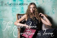 ACCADEMIA KOEFIA: the place where Couture is born (outfit by Martina Domenici)