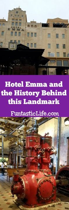 Hotel Emma and the History Behind this Landmark #texastravel #hotelreview
