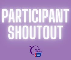 Relay For Life, Shout Out, Cancer