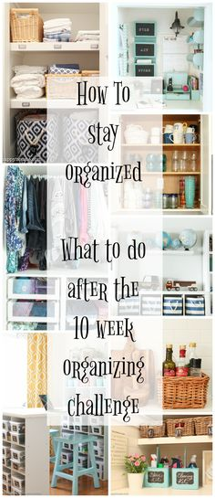 How to Stay Organized {After the Ten Week Organizing Challenge} - The Happy Housie
