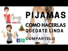 PIJAMAS COMO HACERLAS - YouTube Sewing Hacks, Sewing Projects, Maria Jose, Chor, Learn To Sew, Couture, Pink Fashion, Diy Clothes, Baby Dolls
