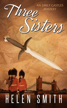 Three Sisters: A British Mystery (Emily Castles Mysteries Book 1) - Kindle edition by Helen Smith. Literature & Fiction Kindle eBooks @ Amazon.com.