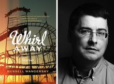 Scotiabank Giller Prize nominee Whirl Away by Russell Wangersky (Thomas Allen Publishers)