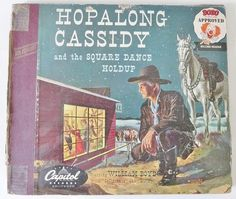 HOPALONG CASSIDY AND THE SQUARE DANCE HOLDUP CAPITOL RECORDS by ussiwojima, via Flickr