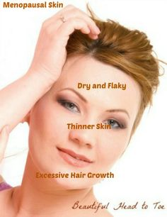 Dry, thin skin? Hair popping up in odd places? #menopause, #dryskin #wrinkles
