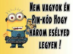 Nanananana!nekem 12van! :-) Funny Pins, Funny Memes, Best Quotes, Life Quotes, Minion Jokes, Funny Happy, Just Kidding, Funny Photos, Quotations