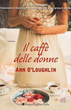 "Devilishly Stylish: ""Il caffè delle donne"" di Ann O'Loughlin"