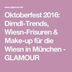 Oktoberfest 2016: Dirndl-Trends, Wiesn-Frisuren & Make-up für die Wiesn in München - GLAMOUR #tzwiesnmadlwahl #missha #misshagermany #oktoberfest #wiesn #2016 #tz #wiesnmadl #koreanischekosmetik #koreanskincare #misswahl #münchen #bewerbung #wiesnfrisuren #frisuren #wiesnmakeup #makeup #beauty #mercedes #dallertracht #gewinnen