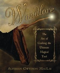 Wandlore  Learn the secrets if wandmaking and gain a powerful new tool for magical workings of all sorts.,