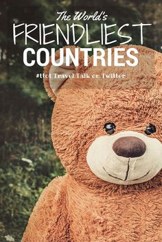 A handy dandy roundup of the best out of the Twitter Chat #ttot on The World's Friendliest Countries!