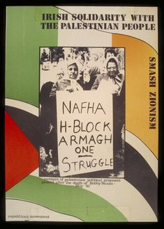 Mothers of palestinian political prisoners protest after the death of Bobby Sands May 1981 poster by Irish Republican Movement Palestine Poster Bobby Sands, Armagh, Hunger Strike, Political Posters, Political Prisoners, Women In History, Ireland, Irish, Politics