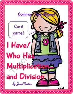 I Have/Who Has Multiplication and Division (Common Core Aligned Card Game) from Jewel Pastor on TeachersNotebook.com -  (24 pages)  - This �I Have/Who Has Multiplication and Division (Common Core Aligned Card Game)� resource has 24 cards with multiplication and division facts.