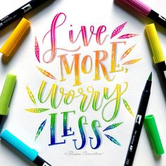 Live more, worry less / Calligraphy / Lettering / Hand Lettering / Tombow dual brush pen / Pens / Brush pen / Brush Lettering by Alisse Courter Watercolor Lettering, Hand Lettering Quotes, Doodle Lettering, Creative Lettering, Brush Lettering, Lettering Design, Calligraphy Tutorial, How To Write Calligraphy, Calligraphy Quotes