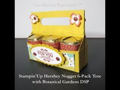 Stampin'Up Hershey Nugget 6 pack Tote with Botanical Gardens DSP Candy Crafts, 3d Paper Crafts, Paper Gifts, Paper Crafting, Hershey Nugget, Hershey Candy, Candy Boxes, Gift Boxes, Favor Boxes