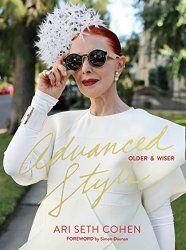 Advanced Style: Older & Wiser   Hadassah Magazine