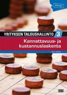 Yrityksen taloushallinto. 3, Kannattavuus- ja kustannuslaskenta / Soile Tomperi.