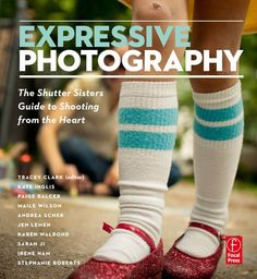 Expressive Photography by The Shutter Sisters book review by Allison Jacobs