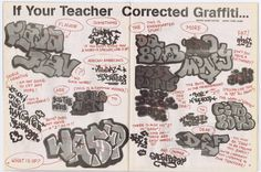 If your teacher corrected graffiti