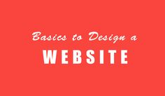 Website Basics: 20 Do's and Don'ts for a Perfect Website