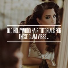 6. A Pure Hollywood Glam Look - Old Hollywood Hair #Tutorials for Those Glam #Vibes ... → Hair #Hollywood