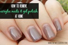 How to Remove Acrylic Nails or Gel Polish at Home!