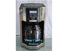 How to clean your coffee maker...tutorial