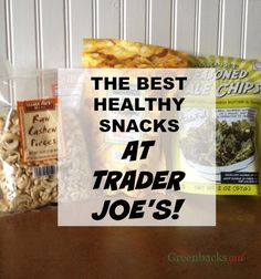 Trader Joe's has some of the best healthy snack options around. Here are my top 20.
