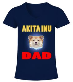 """# Akita Inu Dog Dad Infographics .  Special Offer, not available in shopsComes in a variety of styles and coloursBuy yours now before it is too late!Secured payment via Visa / Mastercard / Amex / PayPal / iDealHow to place an order            Choose the model from the drop-down menu      Click on """"Buy it now""""      Choose the size and the quantity      Add your delivery address and bank details      And that's it!"""