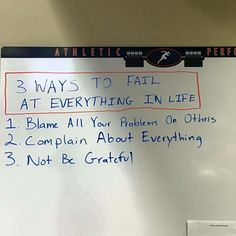 3 ways to Fail at everything in life...