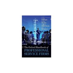 Oxford Handbook of Professional Service Firms (Reprint) (Paperback)