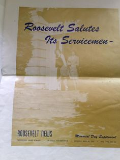 List of High School Students who enlisted in WWII May 28, 1945 - 4 page supplement to Roosevelt News - Roosevelt High School - Seattle, WA. A list includes those servicemen who were lost in the war from the school - A good resource for genealogist. $13.00