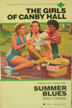 Summer Blues (The Girls of Canby Hall #5) by Emily Chase Paperback, 176 pages Published May 1st 1986 by Scholastic