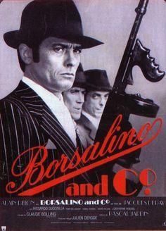 Borsalino and Co. - la critique du film et le test Blu-ray Films Cinema, Cinema Posters, Movie Posters, Alain Delon, Cinema France, Mystery Film, Gangster Movies, Crime Film, Bon Film