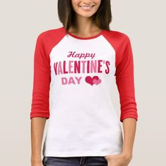 Happy Valentine's Day | T-Shirt - click to get yours right now!