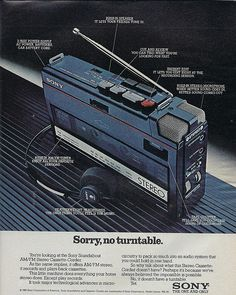 "An original 1982 advertisement for Sony Walkman Soundabout cassette player. Detailing this little machine does everything your home stereo does, but play records. ""Sorry, no turntable"" -A vintage 1982 Retro Advertising, Vintage Advertisements, Vintage Ads, Radios, Sony Design, Sony Electronics, Transistor Radio, Record Players, Audio Player"