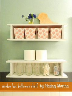 Window boxes for shelves and mason jars for storage