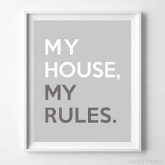 My House My Rules Typography Home Decor Poster - Prices from $9.95 - Click Photo for Details - #typography #typographic #officedecor #motivational #homedecor #Rules