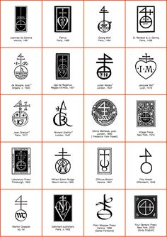 Notable printers' marks.  Historically, a printer's mark is a symbol identifying a particular printer, such a mark was often an element of a larger pictoral image called a device.