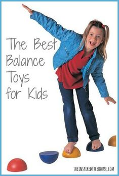 A pediatric physical therapist lists some of her favorite toys for working on balance with kids.  So fun that they won't even know the benefits!