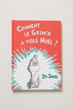 Anthropologie Comment Le Grinch A Vole Noel.  Love it!  It comes in French.