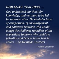 Barbara's Beat: Show teachers some appreciation this week Teacher Poems, Teacher Appreciation Quotes, Best Teacher, Teacher Gifts, Teacher Presents, Staff Appreciation, Teaching Quotes, Education Quotes, Physical Education