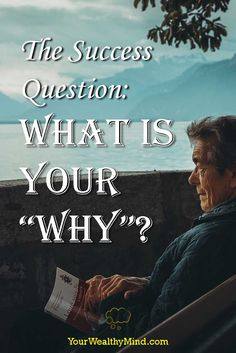 "Having goals and increasing your productivity isn't enough. Here's an additional Success Question for you: What is Your ""WHY""?"