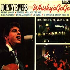 """End of May in 1964 we were loving Johnny River's cover of the Chuck Berry song 'Memphis, Tennessee """" -- he recorded it live at the Whisky A Go Go and the song helped usher in the Go-Go music sound! Sing Along Songs, Hit Songs, Chuck Berry Songs, Rock And Roll, Johnny Rivers, Whisky A Go Go, Make Mine Music, Miss My Dad, 60s Music"""