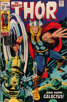 The Mighty Thor #160 - Stan Lee and Jack Kirby - Galactus crossover