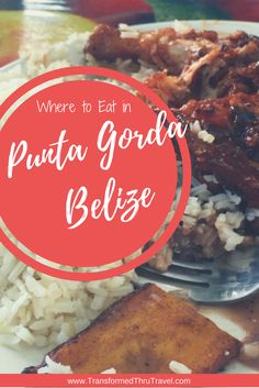 A shortlist of the best places to eat in Punta Gorda Belize. Descriptions include locations and entree prices. | www.transformedthrutravel.com